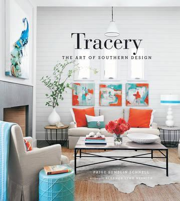 Tracery: Paige Sumblin Schnell and the Art of Southern Design Cover Image