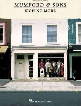 Mumford and Sons : Sigh No More