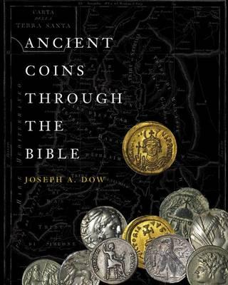 Ancient Coins Through the Bible Cover Image