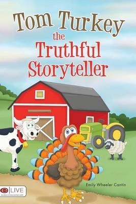 Tom Turkey the Truthful Storyteller