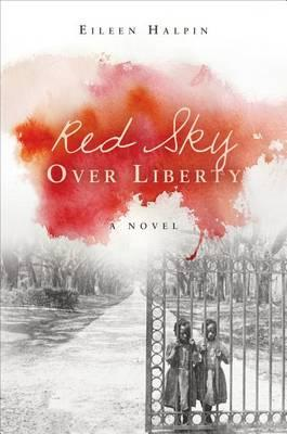 Red Sky Over Liberty Cover Image