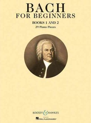 Bach for Beginners : Books 1 and 2 Piano