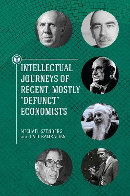 Intellectual Journeys of Recent, Mostly Defunct Economists