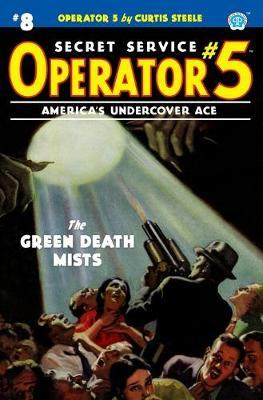 Operator 5 #8  The Green Death Mists