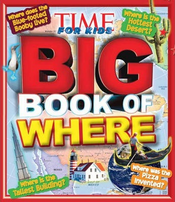 Big Book of Where: 801 Facts Kids Want to Know