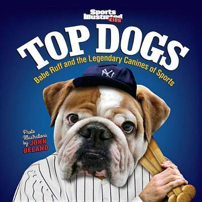 Sports Illustrated Kids Top Dogs