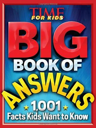 Big Book of Answers: 1,001 Facts Kids Want to Know Cover Image