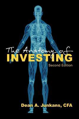 The Anatomy of Investing: Second Edition