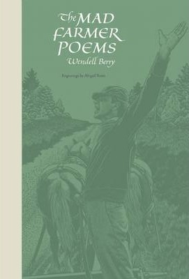The Mad Farmer Poems Cover Image