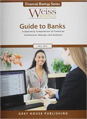 Weiss Ratings Guide to Banks, Fall 2015