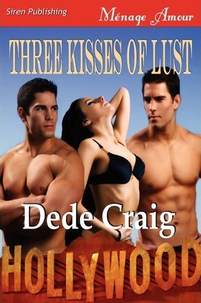 Three Kisses of Lust (Siren Publishing Menage Amour) Cover Image