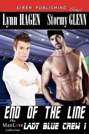 End of the Line [Lady Blue Crew 1] (Siren Publishing Classic Manlove) Cover Image
