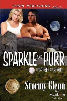 Sparkle and Purr [Midnight Matings] (Siren Publishing Classic Manlove) Cover Image