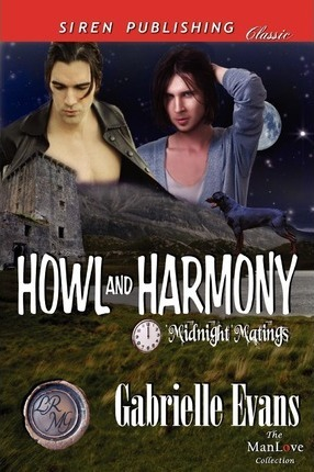 Howl and Harmony [Midnight Matings] (Siren Publishing Classic Manlove) Cover Image