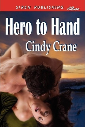 Hero to Hand (Siren Publishing Allure) Cover Image
