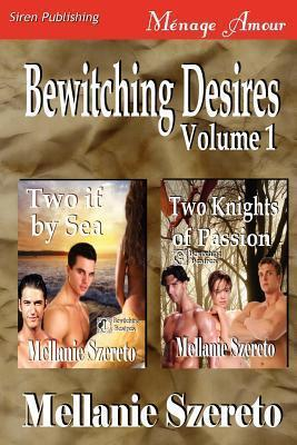 Bewitching Desires, Volume 1 [Two If by Sea Cover Image