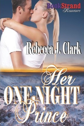 Her One-Night Prince (Bookstrand Publishing Romance) Cover Image