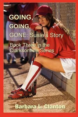 Going, Going, Gone - Susie's Story Cover Image