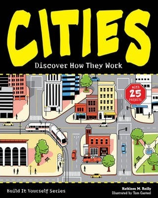 CITIES  Discover How They Work with 25 Projects