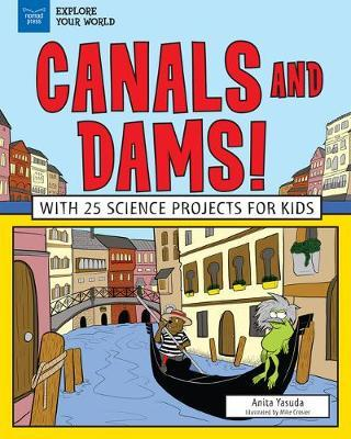Canals and Dams!