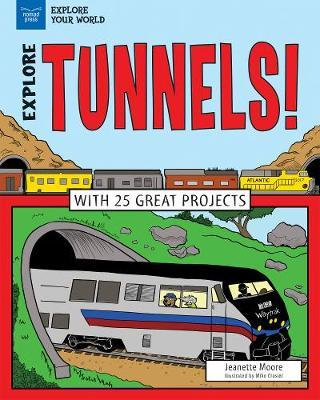 Tunnels!