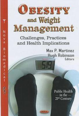 Obesity & Weight Management  Challenges, Practices & Health Implications
