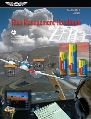 Risk Management Handbook (ASA FAA-H-8083-2 Change 1)