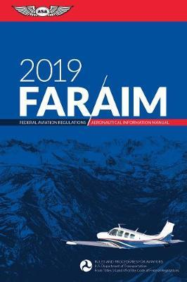 far aim 2019 federal aviation administration faa aviation rh bookdepository com aeronautical information manual 2014 aeronautical information manual 2016 pdf