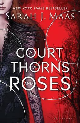 A Court of Thorns and Roses | Sarah J Maas