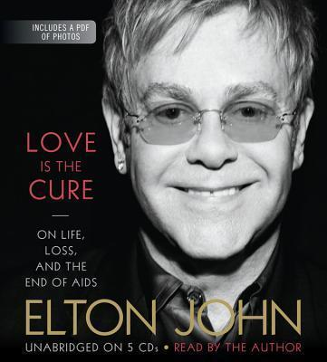 Love Is the Cure : On Life, Loss, and the End of AIDS Book PDF