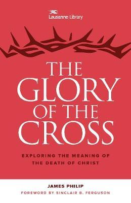 The Glory of the Cross  The Great Crescendo of the Gospel