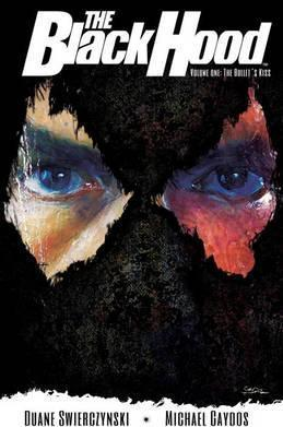 The Black Hood Vol. 1  The Bullet's Kiss