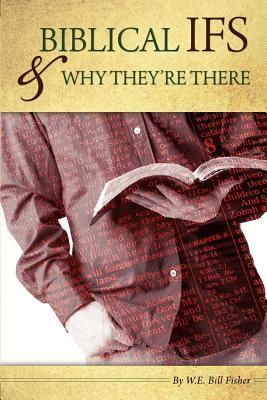 Biblical If's & Why They're There