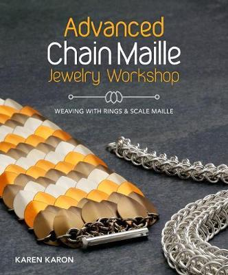 Advanced Chain Maille Jewelry Workshop Cover Image