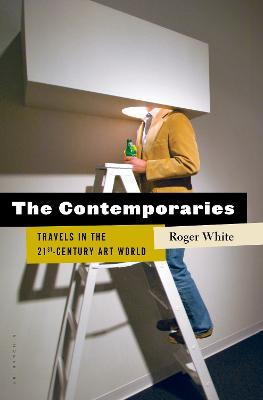Astrosadventuresbookclub.com The Contemporaries : Travels in the 21st-Century Art World Image