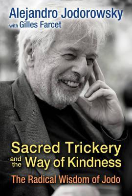 Sacred Trickery and the Way of Kindness