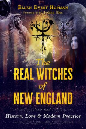 The Real Witches of New England
