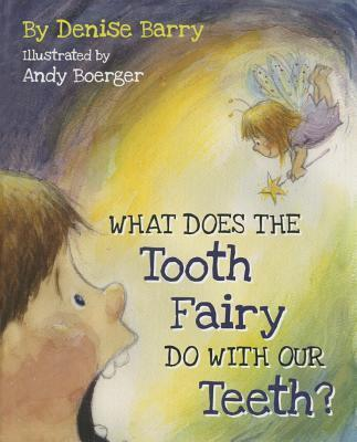 What Does the Tooth Fairy Do with Our Teeth? Cover Image