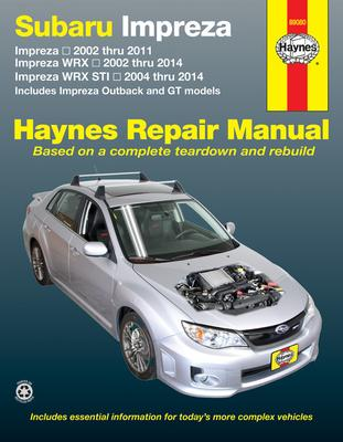 subaru impreza \u0026 wrx automotive repair manual haynes publishingsubaru impreza \u0026 wrx automotive repair manual
