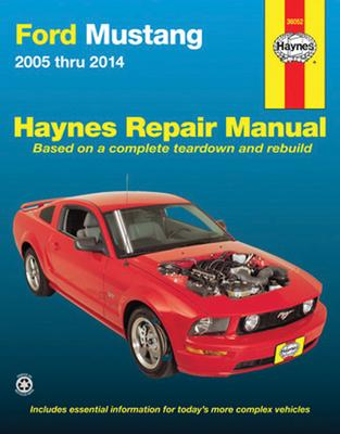 Ford Mustang Automotive Repair Manual: 2005-14