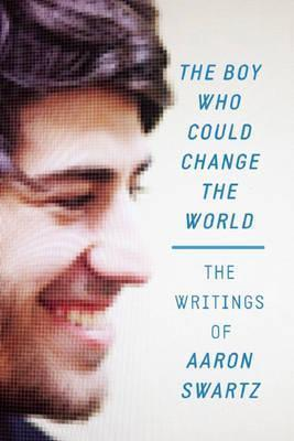 The Boy Who Could Change The World Cover Image