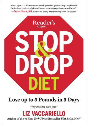 Stop & Drop Diet : Lose Up to 5 Lbs in 5 Days – Liz Vaccariello