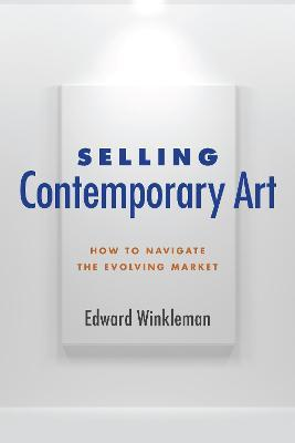 Selling Contemporary Art Cover Image