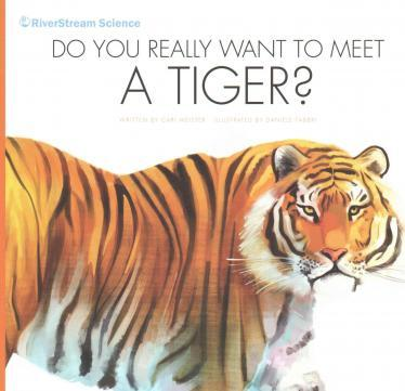 Do You Really Want to Meet a Tiger?