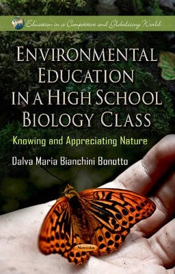 Environmental Education in a High School Biology Class: Knowing and Appreciating Nature