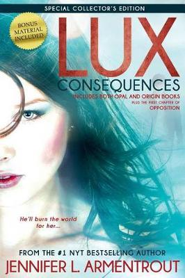 Lux: Consequences (Opal and Origin)