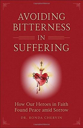 Avoiding Bitterness in Suffering