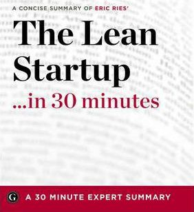 Lean Startup - In 30 Minutes