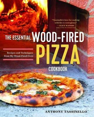 The Essential Wood Fired Pizza Cookbook Cover Image