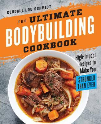 The Ultimate Bodybuilding Cookbook Cover Image
